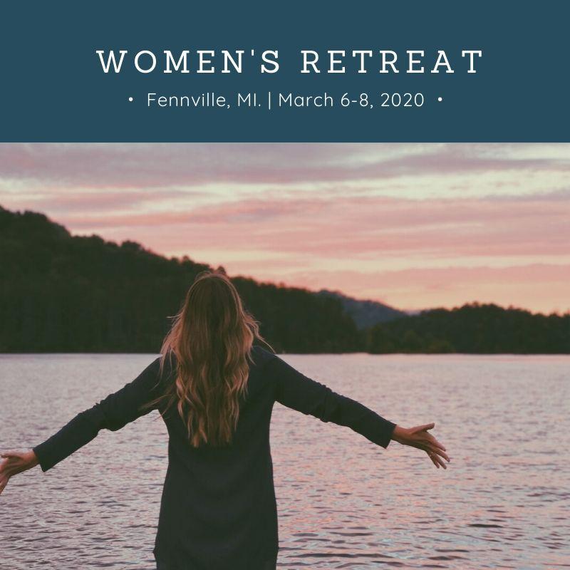 Women's Retreat March 6-8, 2020